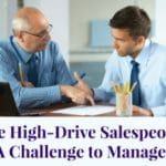 Are High-Drive Salespeople a Challenge to Manage?