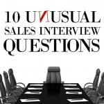 10 Unusual Sales Interview Questions to Uncover a Candidate's True Potential
